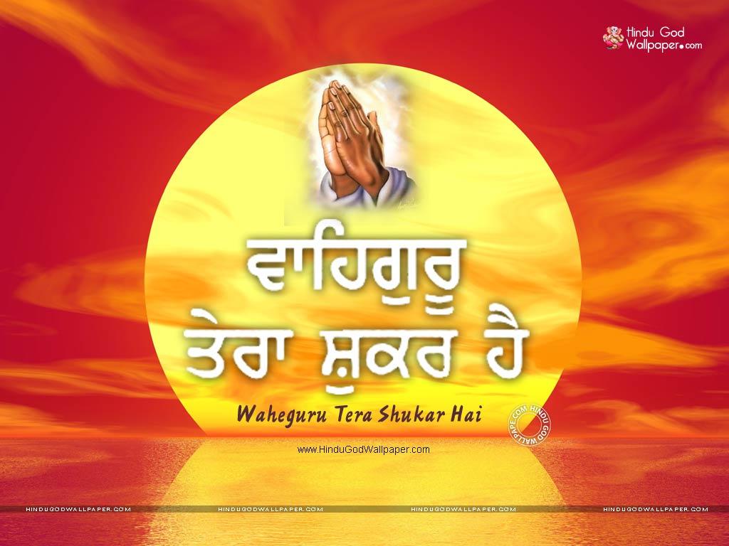 Waheguru Tera Shukar Hai Wallpapers Hd Images Pics Download