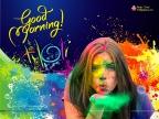 Holi Good Morning