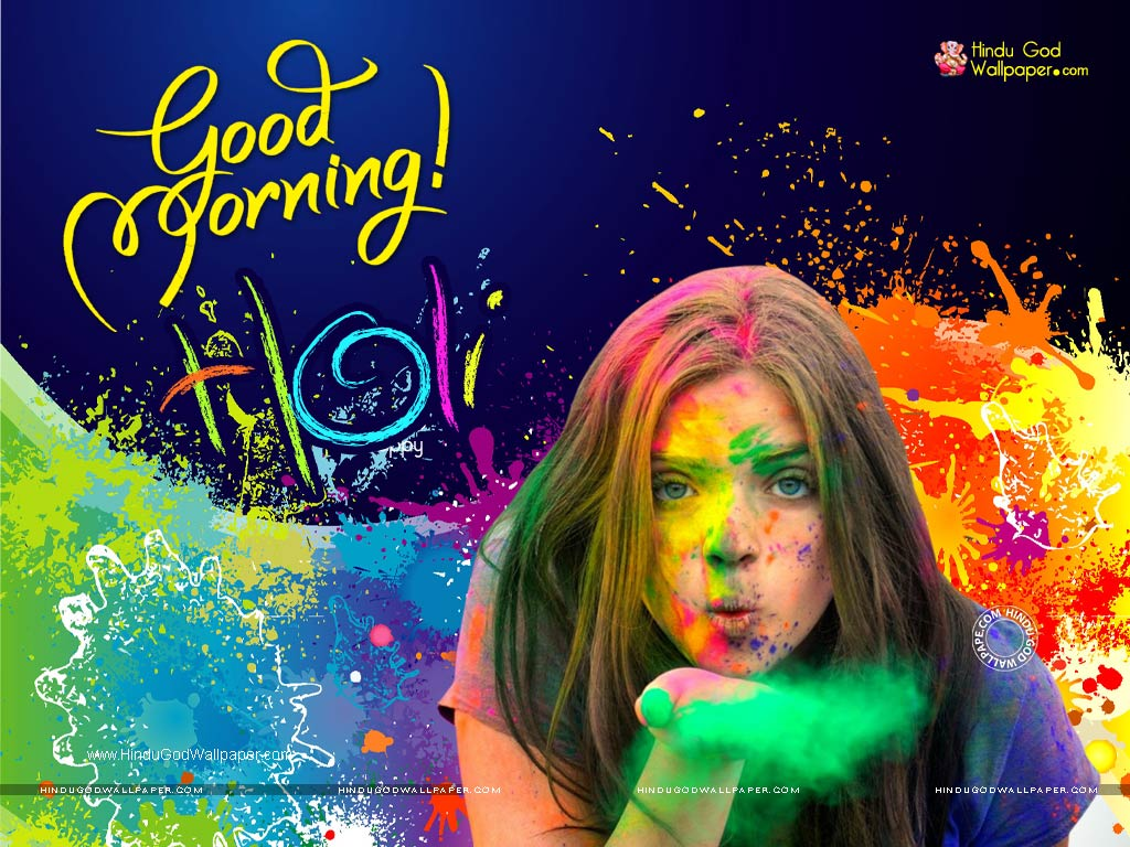 Happy Holi Good Morning Wallpaper Free Download